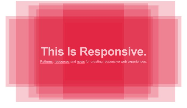 Are you thinking of doing something responsive?